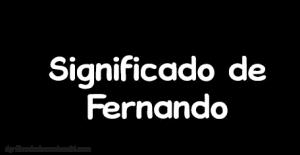 significado de Fernando