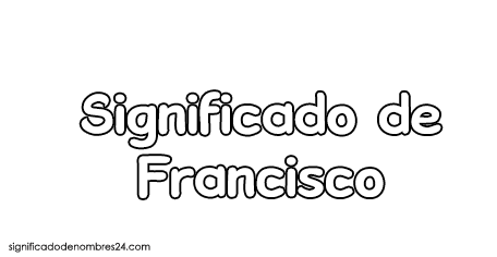 significado de francisco