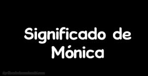 significado de monica