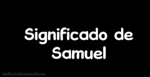 significado de samuel