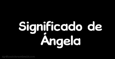 significado de angela