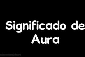 significado de aura