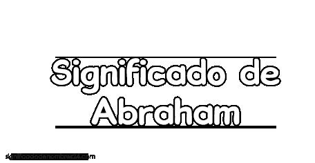 significado de Abraham