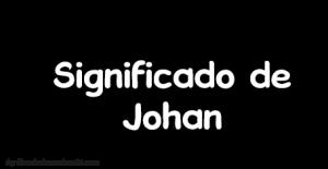 significado de johan