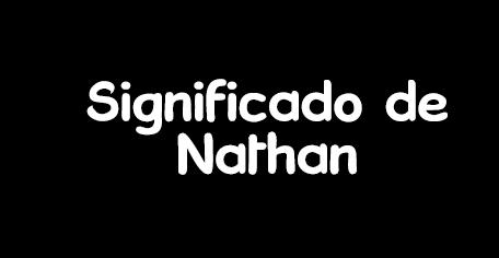 significado de nathan
